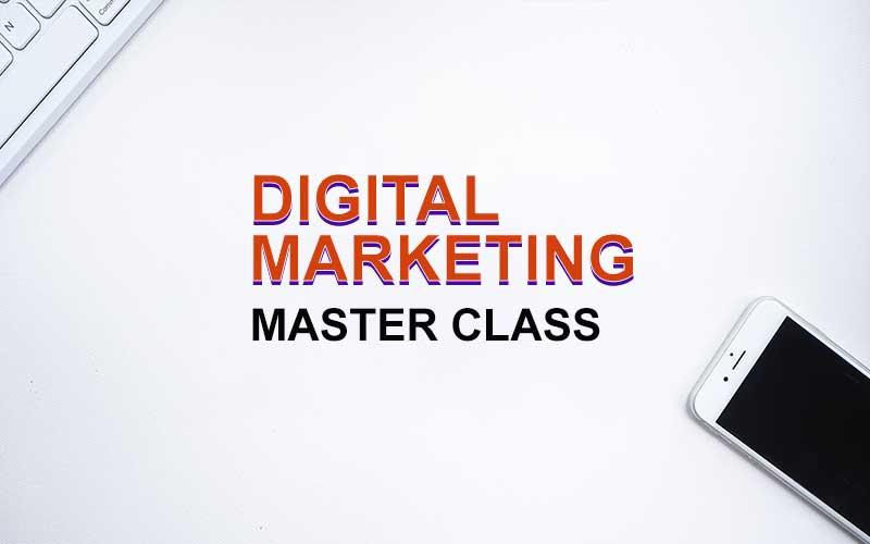 digital-marketing master class