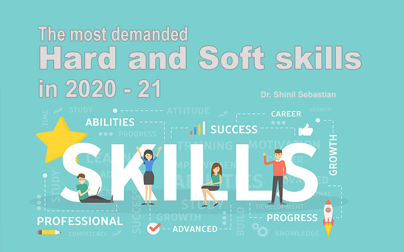 The most demanded Hard skills and Soft skills in 2020 - 21