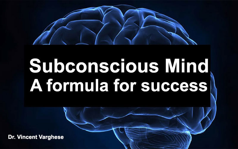Subconscious Mind - A formula for success