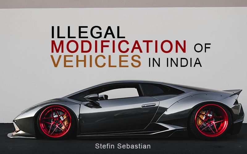 illegal-modification-of-vehicles-in-India