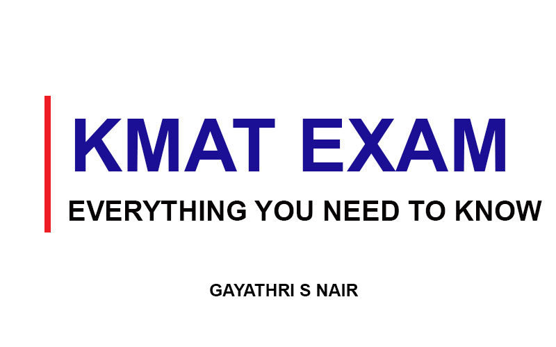 EVERYTHING-YOU-NEED-TO-KNOW-KMAT Exam Kerala