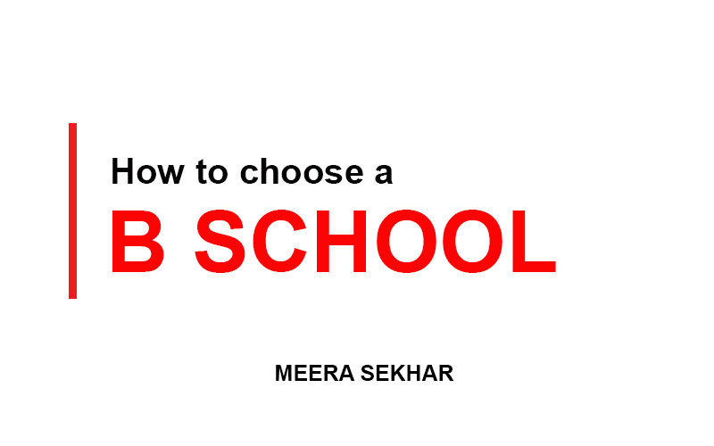 how-to-choose-a-bschool