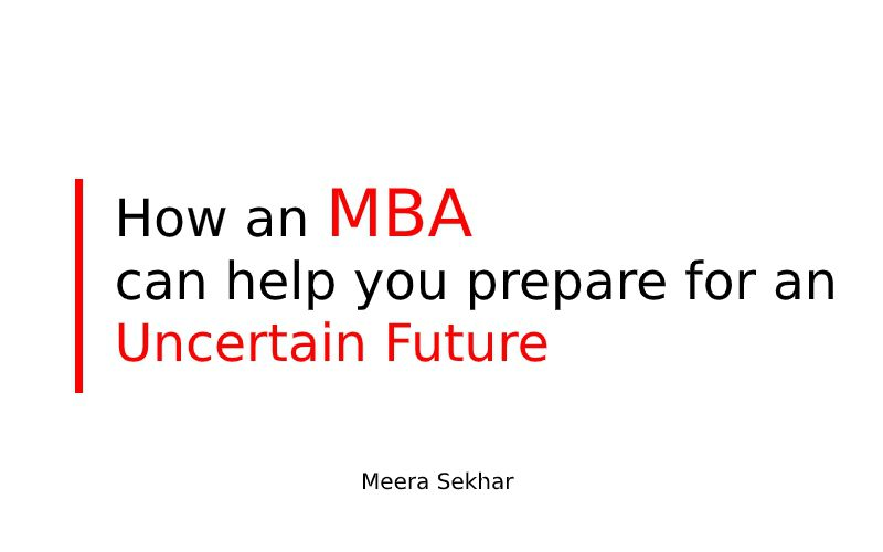 How an MBA can help you prepare for an uncertain future