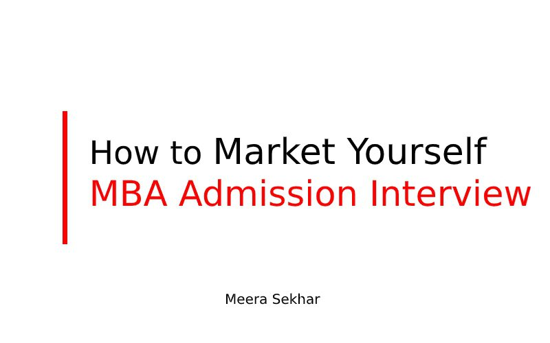 How to market yourself to an MBA admission interview panel
