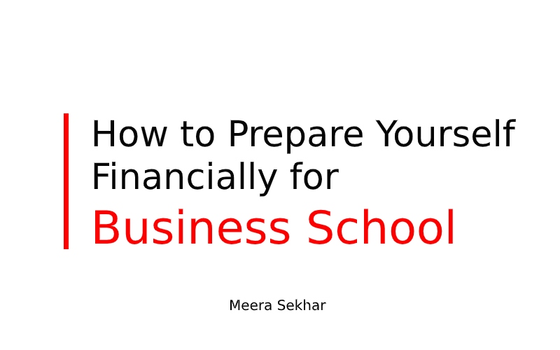 How to prepare yourself financially for business school