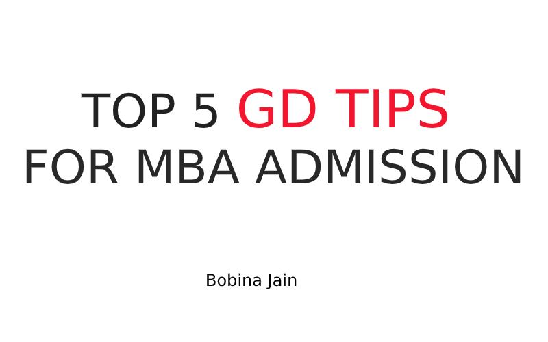 TOP 5 GROUP DISCUSSION TIPS FOR MBA ADMISSION