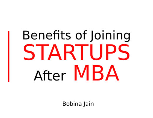 Benefits of Joining STARTUPS After MBA
