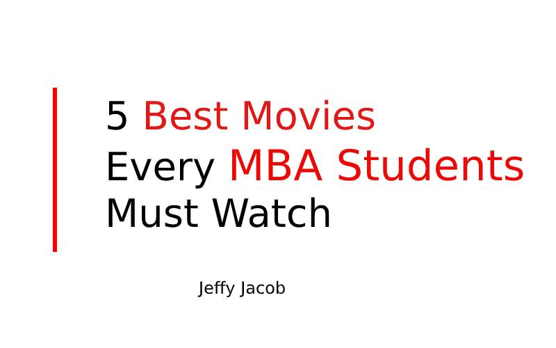 5 Best movies every MBA students must watch