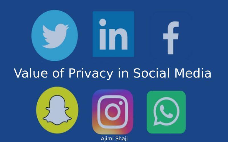 Value of privacy in social media