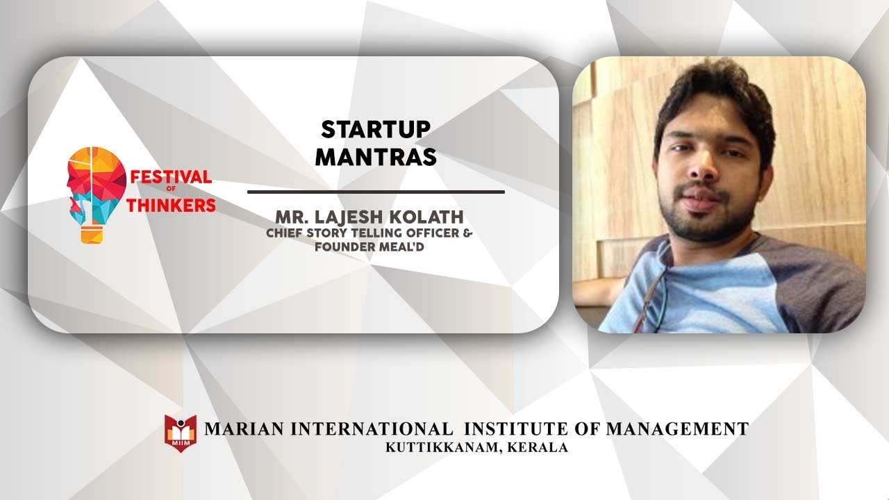 Start Up Mantras | Mr. Lajesh Kolath | Festival Of Thinkers