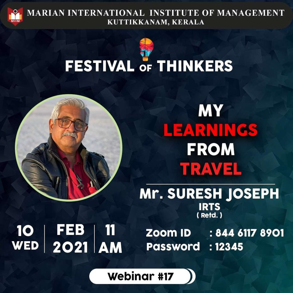 Festival of Thinkers My learnings from travel Mr. Suresh Joseph IRTS (Retired)